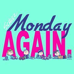 It's Monday again...