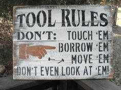 Tool Rules funny sign sign for dad sign by mockingbirdprimitive, $49.95