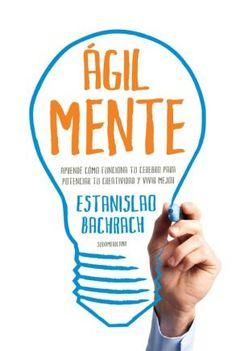 Libros Recomendados-AGILMENTE-Estanislao Bachrach.