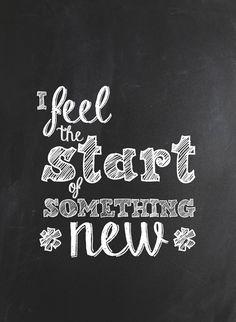 i feel the start of something new