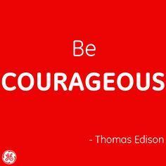 Who gives you courage?