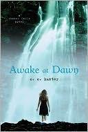Awake at Dawn