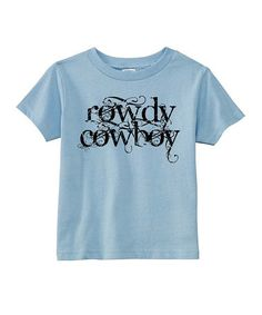 Take a look at this Light Blue 'Rowdy Cowboy' Tee - Toddler & Boys by RaR Boys on #zulily today!