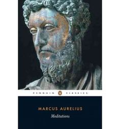 Meditations (Penguin Classics) (Paperback)By Marcus Aurelius Marcus Aurelius Meditations, Meditation Books, Forever Book, Penguin Classics, Classic Literature, Nonfiction Books, Penguins, All About Time, My Books