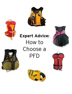 PFD Tips — How to Get the Right Kind & the Right Fit.
