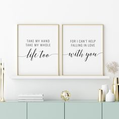 Take My Hand Take My Whole Life Too Printable Art, Set of 2, Couple Bedroom Printable Wall Art, Above Bed Art Quote Print *INSTANT DOWNLOAD* Quote Prints, Wall Prints, Printing Websites, Cant Help Falling In Love, My Whole Life, Couple Bedroom, Bedroom Art, Nursery Prints, Take My