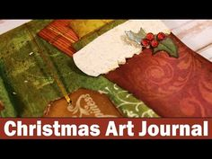 Step by step video on creating a Christmas themed art journal using mixed media techniques! http://www.clips-n-cuts.com/2015/11/christmas-themed-art-journal/...