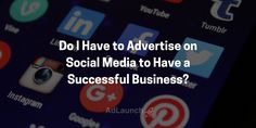 Do you have to advertise on social media to be successful? Find out here: Small Business Marketing, Online Business, Advertising, Success, Social Media, Tips, Social Networks, Social Media Tips, Counseling