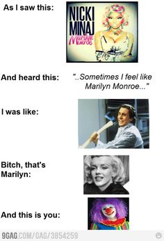 you aint no marilyn, love