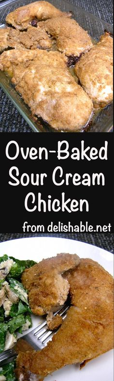 Oven-Baked Sour Cream Chicken is one of the yummiest chicken recipes you'll ever taste! Tender and juicy with a golden brown crust, and easy to prepare! | delishable.net
