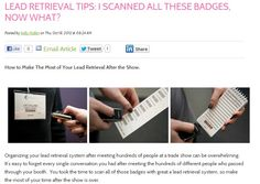 Lead Retrieval Tips:  I Scanned All These Badges, Now What?  How to Make the Most of Your Lead Retrieval After the Show