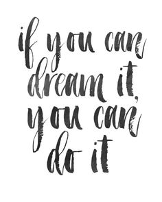Inspirational Print If You Can dream It You Can by wordsmithprints
