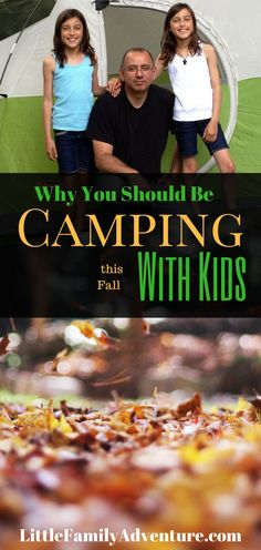 4 Reasons Why You NEED to GO Camping With Kids This Fall
