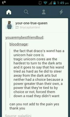 Poor Draco he never wanted to be a death eater if only his parents weren't as bad as they were