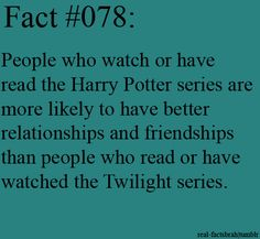 Another reason why Harry Potter is better than Twilight! I've read both...
