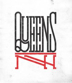 Queens NY -- is it a logo or typography or both? Pinned by Ignite Design & Advertising, Inc. www.clickandcombust.com