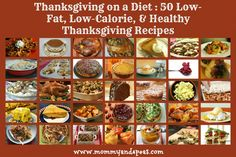 Thanksgiving on a Diet! 50 Low-Fat, Low-Calorie, & Healthy Thanksgiving Recipes