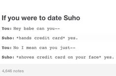I only want your tiiimmeeee *whines* and little bit of your money... ^^ Ahh life with Joonmoney $uho