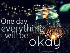 one day quotes positive quotes inspirational fireflies