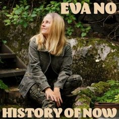 The musical and creative depth in upcoming artist #EvaNo's newly released song 'History of Now' is a beautiful meandering course of #pop and #country tunes.