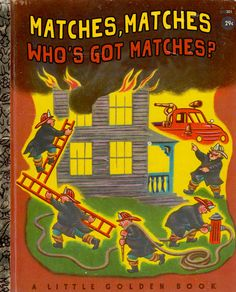 matches-whos-got-matches-worst-bad-childrens-books.jpg (600×744)