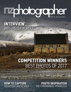 NZPhotographer Issue 3, Jan 2018  Whether you're an enthusiastic weekend snapper or a beginner who wants to learn more, NZ Photographer is the fun e-magazine for all Kiwi camera owners – and it's free!