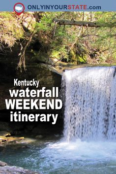 Travel | Kentucky | Waterfall Weekend | Hidden Waterfalls | The Outdoors | Nature | Waterfall Road Trip