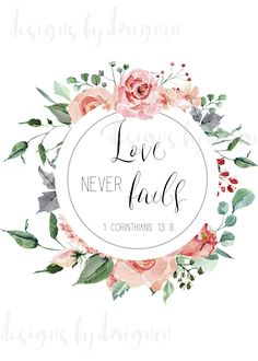 Digital File - Love Never Fails Printable - 1 Corinthians Printable - Wall Art - Wedding Gift - Engagement - Marriage - Baby Shower Caleb Et Sophia, Jw Convention, Pioneer Gifts, Jw Gifts, Types Of Printer, Love Never Fails, Favorite Bible Verses, Jehovah's Witnesses, Custom Tumblers