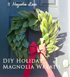 Try with Bay leaves? Easy DIY holiday magnolia wreath tutorial from 11 Magnolia Lane. Christmas Mesh Wreaths, Holiday Fun, Christmas Holidays, Christmas Decorations, Holiday Ideas, Door Wreaths, Christmas Ideas, Ribbon Wreaths, Yarn Wreaths