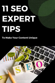 Are you ready to write your best SEO content this year? Read on to learn 11 key tips that will help you create awesome SEO Unique SEO Tips from Renowned SEO Experts. This Top SEO Tips will Make Your Content Unique.