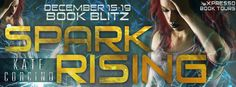 Enter the #giveaway for your chance to win  StarAngels' Reviews: Book Blitz ♥ Spark Rising by Kate Corcino ♥ #givea...