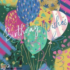 Happy Birthday Art, Happy Birthday Wishes Cards, Happy Birthday Pictures, Birthday Blessings, Happy Birthday Balloons, Birthday Love, Birthday Cards, Funny Birthday, Birthday Sayings