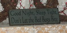 Good Night Sleep Tight Don't Let the Bed by thecountrysignshop, $9.00