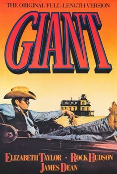 Giant (1956) - Elizabeth Taylor, James Dean, Rock Hudson. That's star power. Oil, cattle, cotton. That's Texas.