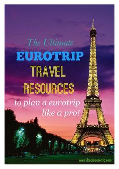 The Ultimate Euro Trip Travel Resources to plan a euro trip like a pro!