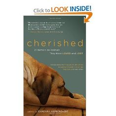 Cherished: 21 Writers on Animals They Have Loved and Lost: Barbara Abercrombie: 9781577319573: Amazon.com: Books