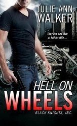 """""""a novel I'll definitely be reading time and time again"""" 5 stars for Hell on Wheels, BKI#1 by Julie Ann Walker, Sourcebooks Casablanca  http://purejonel.blogspot.ca/2015/07/HoW.html"""