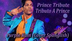 Purple Rain (Spanglish Cover Prince)