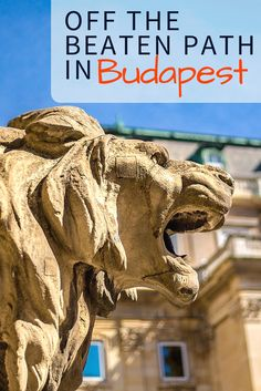 Get Off the Beaten Path in Budapest with tips from a local guide! Explore Budapest beyond the Castle Complex, ruin bars, and saunas.