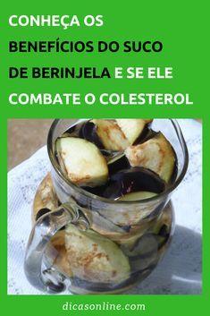 Suco de Berinjela - É bom para combater o colesterol? Bebidas Detox, Pickles, Cucumber, Natural Remedies, Keto Recipes, Lose Weight, Vegetables, Fitness, Diabetes