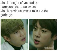 Fuck jin lol<<<I get it was supposed to be funny but NO (unless u were LITERALLY telling Namjoon to fuck with Jin then okay sure) Bts Namjoon, Seokjin, Hoseok, Taehyung, Bts E Got7, Bts Jin, Namjin, K Pop, I Thought Of You Today