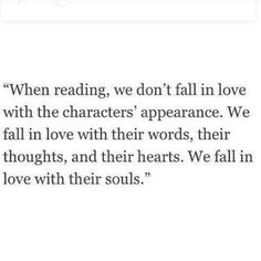 We fall in love with their souls