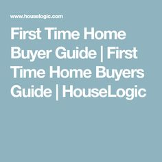 first time home buyer step by step guide