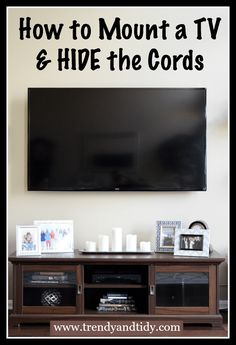 Read my post to learn how to mount a TV while hiding the cords! It's very simple and can make your entertainment area look modern.