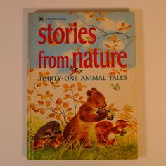 Stories From Nature A Golden Book 1973 Thirty-One Animal Tales Watson Hard Cover