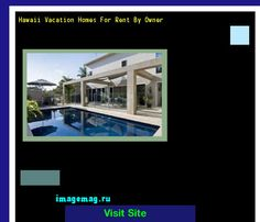 Hawaii Vacation Homes For Rent By Owner 130255 - The Best Image Search