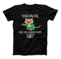 Alexander Hamilton and Aaron Burr Shirt Hamilton T-Shirt For Fans Pardon Me, Are You Aaron Purr Sir? Features: - 100% Quality Guarantee - Super Soft Cotton - Great Gift For Hamilton Lovers