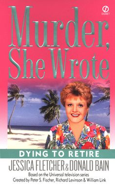 Murder, She Wrote: Dying to Retire by Jessica Fletcher,Donald Bain, Click to Start Reading eBook, Jessica Fletcher is in a Florida retirement community for the funeral of a dear old friend whose hear