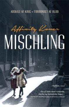 Køb 'Mischling' bog nu. MISCHLING af Affinity Konar er en gribende roman om to tvillingesøstres kamp for overlevelse i Auschwitz.  Tvillingesøstrene