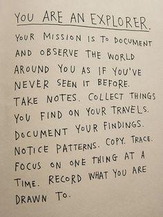 We're explorers :)